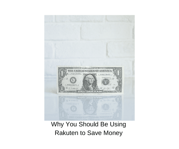 Rakuten Review 2020: How to Save Lots of Money