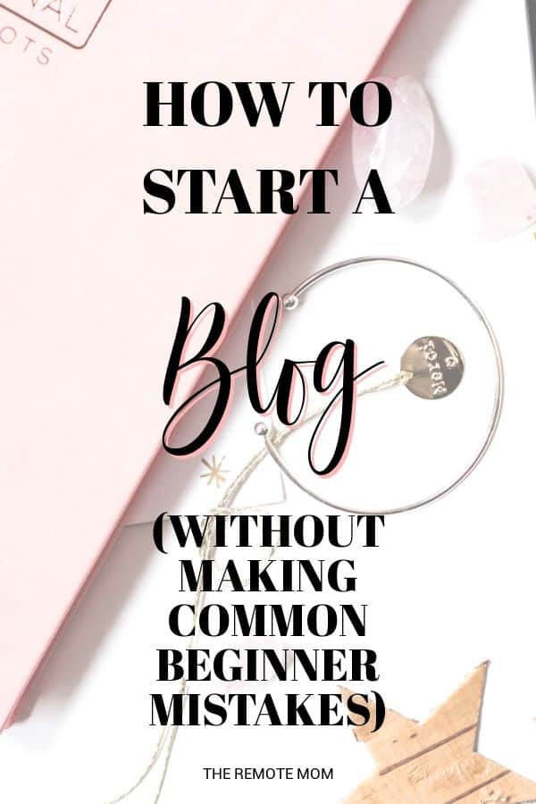 How to Start a Blog Without Making Common Beginner Mistakes