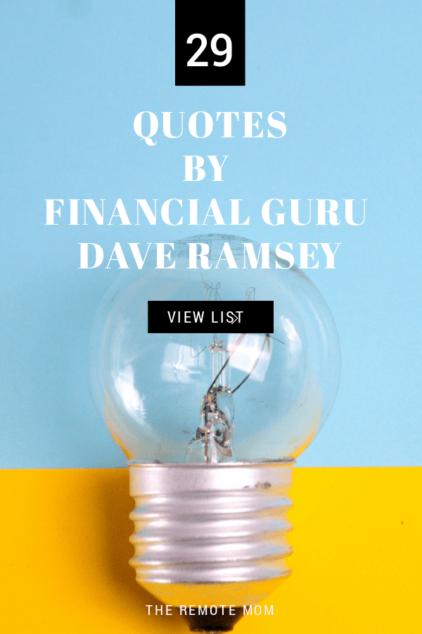Pay off your debt with inspiration from these quotes by finance expert Dave Ramsey