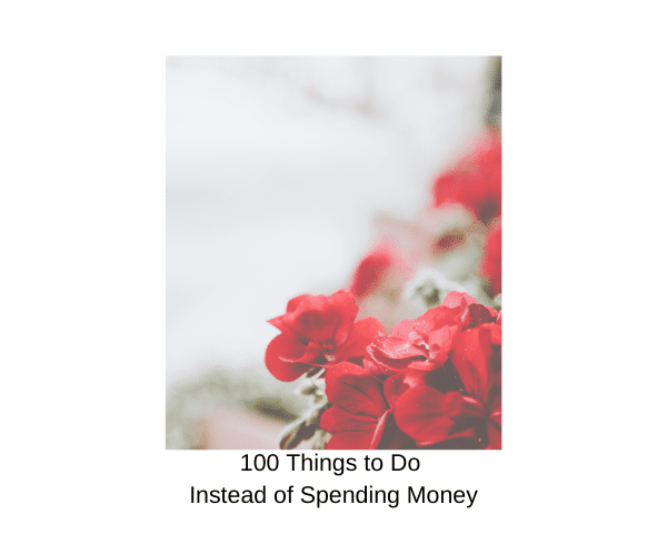 100+ Things to do on a No-Spend Weekend