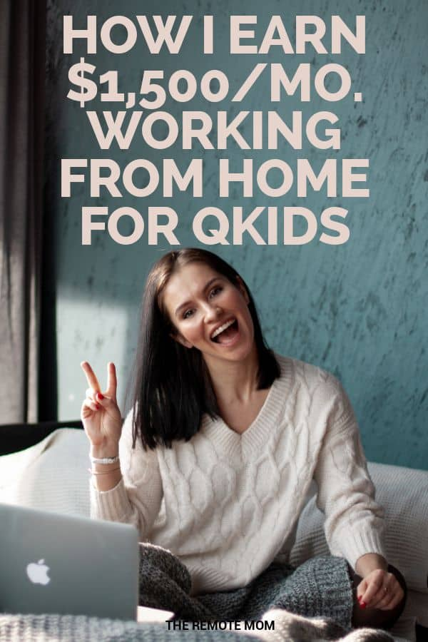 How I Earn $1,500/Month Working from Home for Qkids