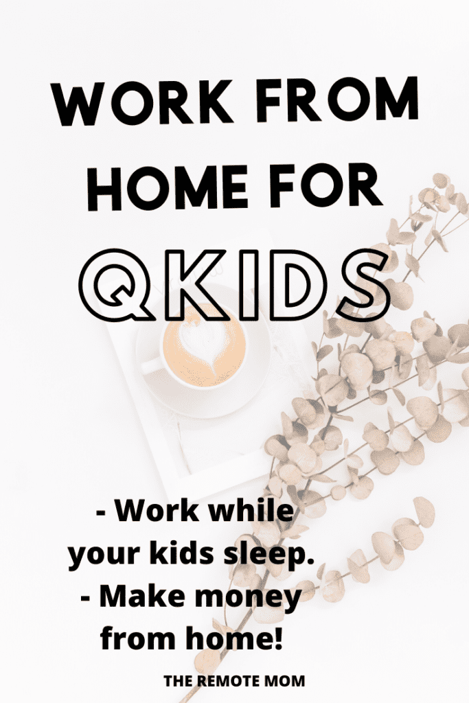 Work from home for Qkids