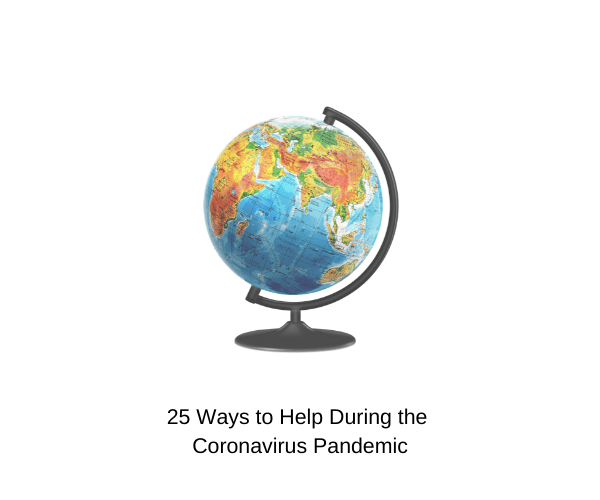 25 Ways to Help During the Coronavirus Pandemic