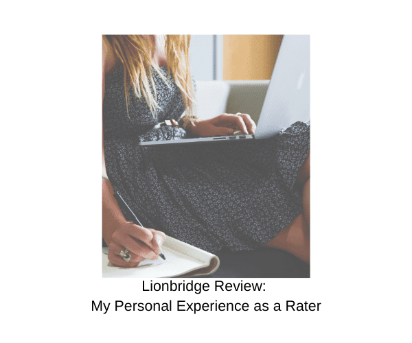 Lionbridge Review: My Personal Experience as a Rater